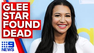 Missing Glee star Naya Rivera found dead | 9 News Australia