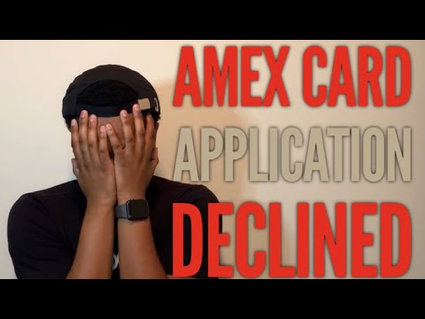 American Express DENIED My Credit Card Application! Here's Why!