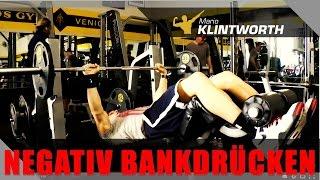 Negativ Bankdrücken - Die beste Übungen für schnellen Muskelaufbau - by Mario Klintworth