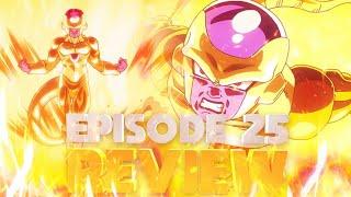 Dragon Ball Super Episode 25 Review~Frieza's Glorious Transformation! Golden Frieza vs Goku!