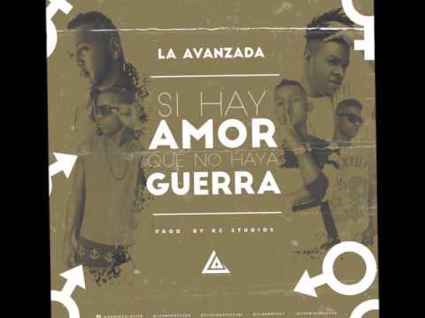 RAMIRO BLASTER ft. LA AVANZADA - Si Hay Amor Que No Haya Guerra