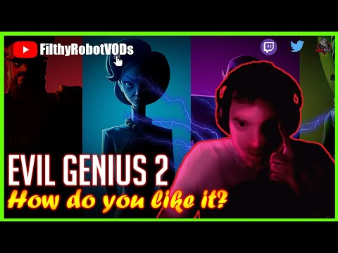 Filthy's Honest Opinion | Evil Genius 2: World Domination |