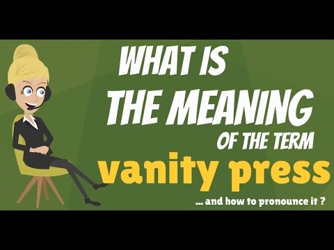 what does vanity mean What is VANITY PRESS? What does VANITY PRESS mean? VANITY PRESS  what does vanity mean