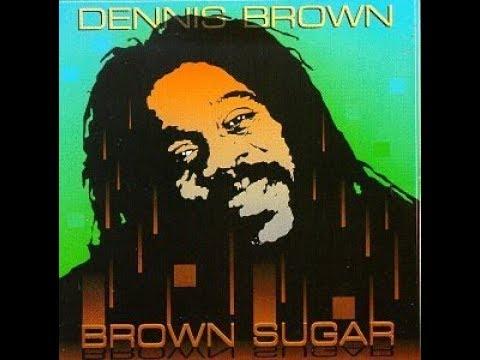 Dennis Brown - Brown Sugar (Full Album)