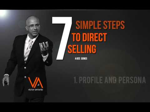 Direct Selling in 7 Simple Steps – Profile Customer #1