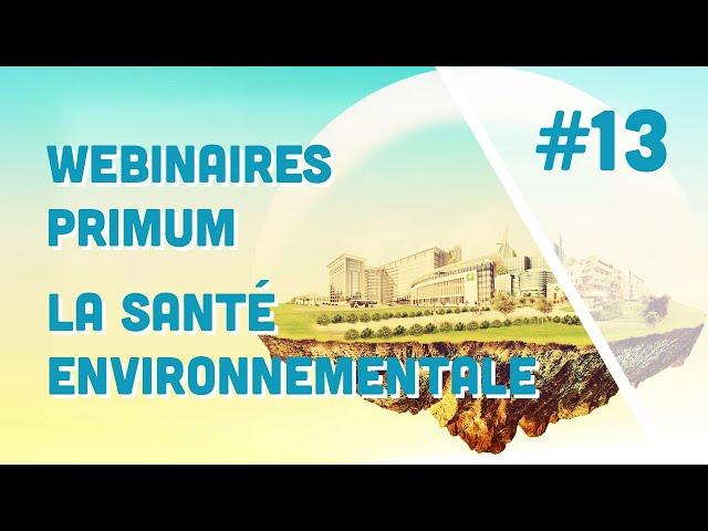 Santé Environnementale - Webinaire Primum