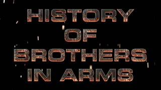 History of Brothers in Arms