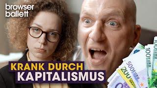 Krank durch Kapitalismus