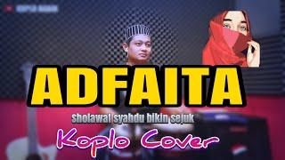 Download Lagu BIKIN HATI SEJUK ! ADFAITA VERSI DANGDUT SLOW ( SUBHANALLAH ) mp3