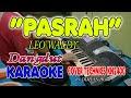 PASRAH MUCHSIN ALATAS KARAOKE/TANPA VOKAL + LIRIK HD     II    COVER TERAS KARAOKE