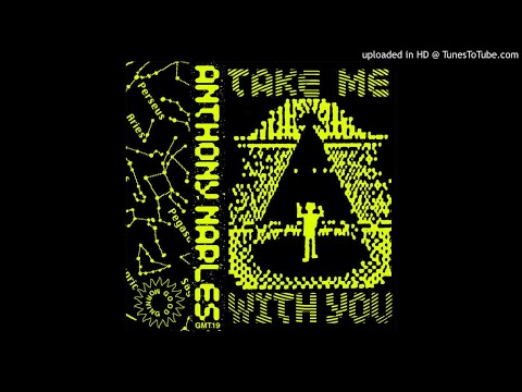 Anthony Naples - Take Me With You Mp3
