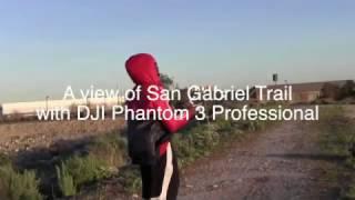 Lester D aka DJMWB A view of San Gabriel Trail