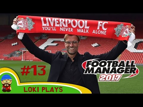 Football Manager 2017 | Liverpool EP13 - vs Stoke and Fulham | FM17