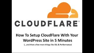 Setup Your WordPress Site With CloudFlare in 5 Minutes