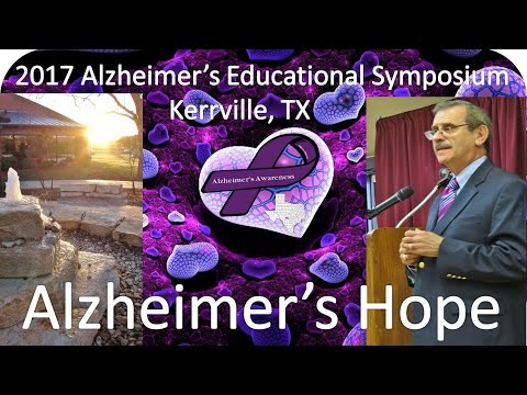 Kerrville Alzheimer's Summit | AD Future & Hope (2017)