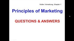 Principles of Marketing - QUESTIONS & ANSWERS - Kotler / Armstrong, Chapter 1