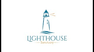 Lighthouse Sanctuary 2019 - The Journey