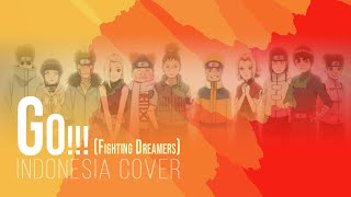 Go!!! / Fighting Dreamers (Indonesia Cover) OP 4 Naruto