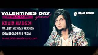 Bilal Saeed   Khair Mangdi Valentine's Day Version   Video Dailymotion