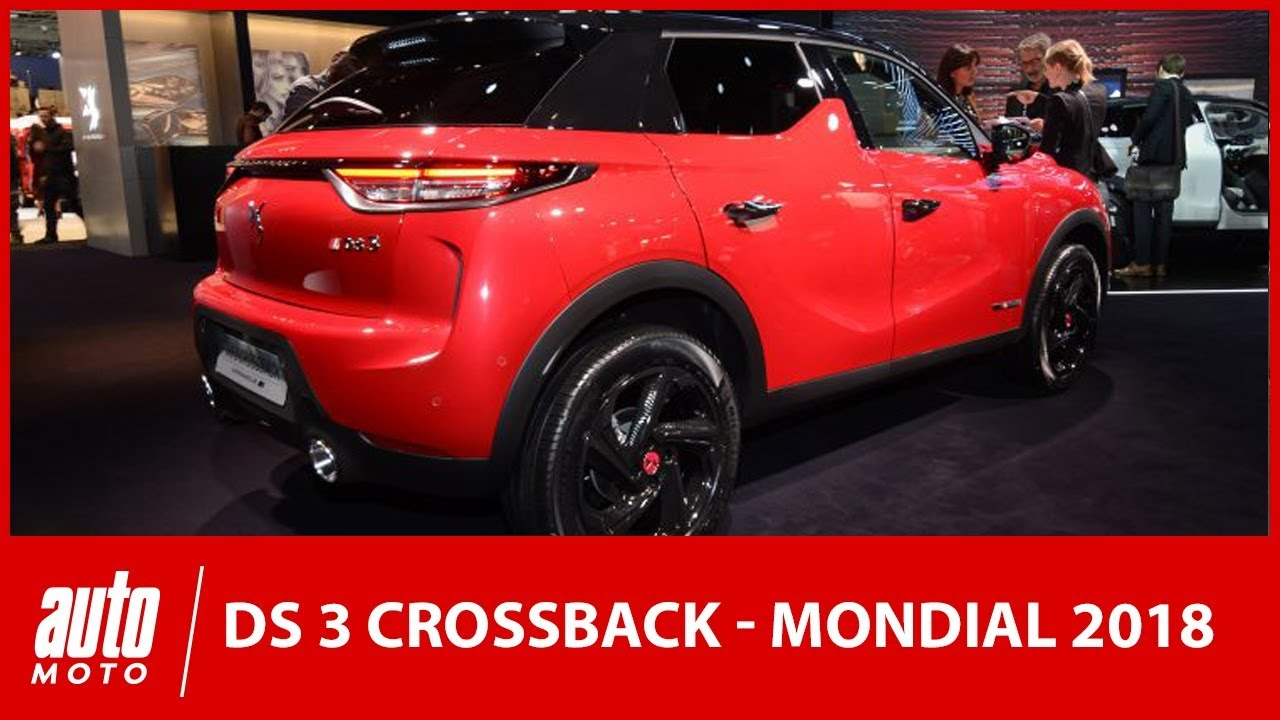 mondial de l 39 auto 2018 tout sur la nouvelle ds 3 crossback youtube. Black Bedroom Furniture Sets. Home Design Ideas