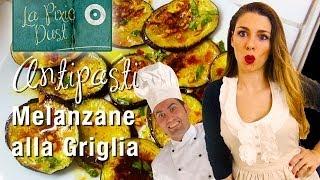 Italian Grilled Eggplant (aubergine) Recipe - Melanzane Alla Griglia