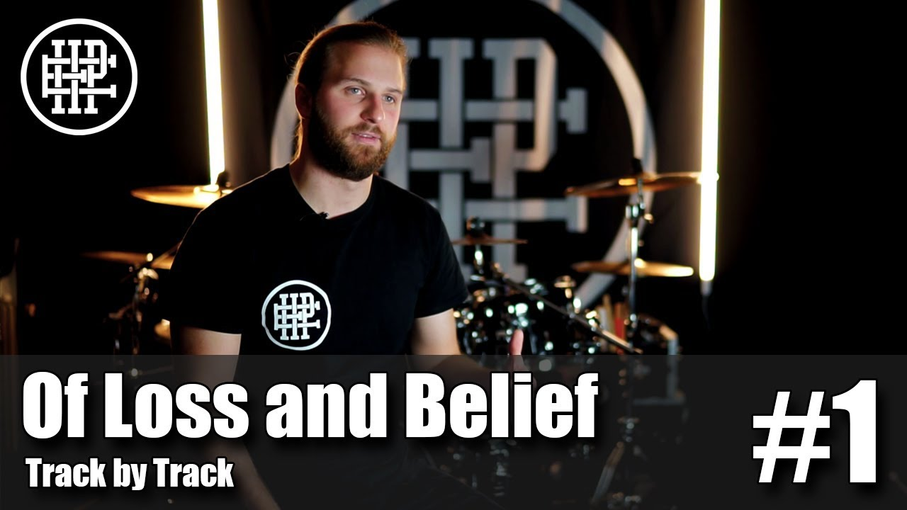 Of Loss and Belief | Track by Track - Episode #1