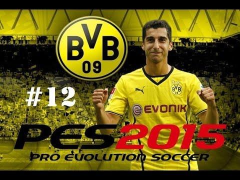 Borussia Dortmund Vs Zenit - Champions League - PES 2015 - Henrikh Mkhitaryan #12