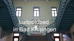 Luitpoldbad in Bad Kissingen