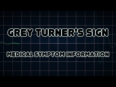 Grey Turner's sign (Medical Symptom)