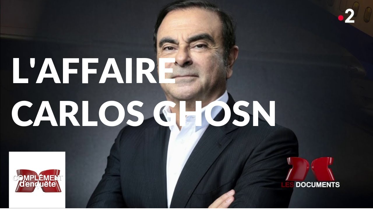 Complément d'enquête. L'affaire Carlos Ghosn - 17 janvier 2019 (France 2)