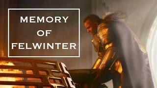 Is Memory of Felwinter Good?