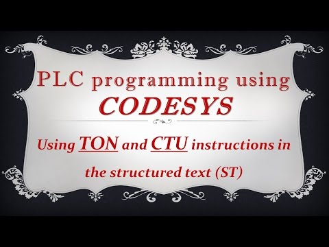 CODESYS: Using TON and CTU function blocks in Structured text (ST) programming