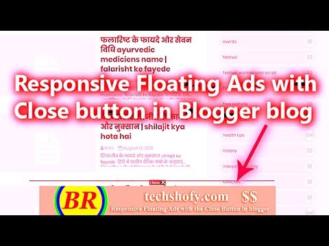 how to make Responsive Floating Ads  Close button  for blogger blog