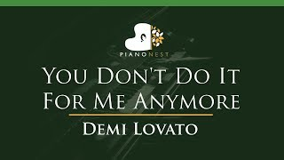 Demi Lovato You Don T Do It For Me Anymore LOWER Key Piano Karaoke Sing Along