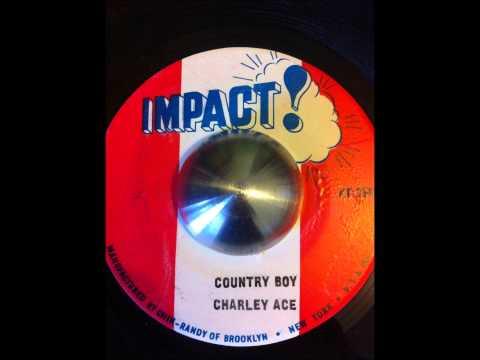 Charley Ace - Country Boy + Dub