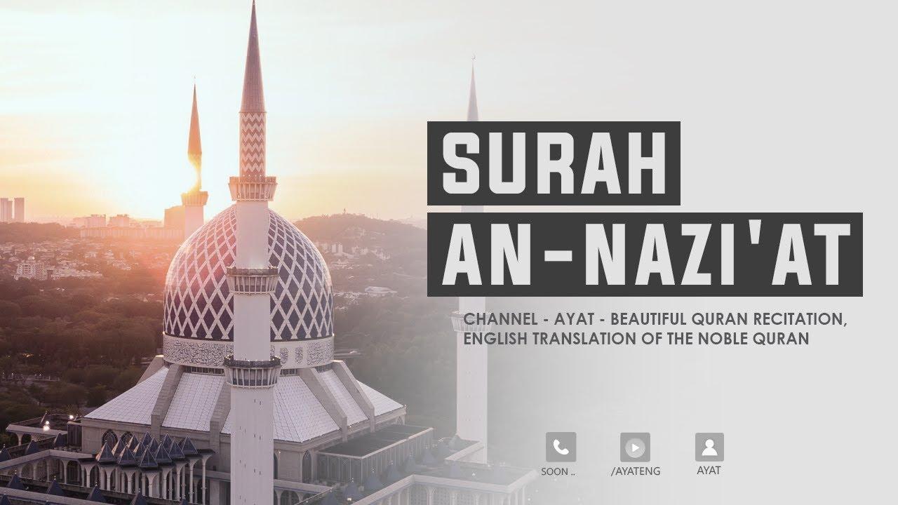 Surah An-Nazi'at | Best Quran Recitation إسلام صبحي | Translated
