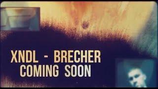 XNDL - brecher (snippet)