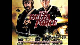 The Delta Force (1986) Complete Soundtrack Score Part 1 - Alan Silvestri