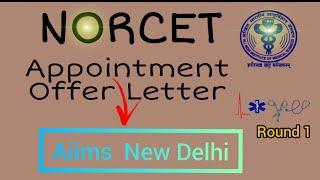 NORCET(Aiims)||Appointment offer Letter of Aiims New Delhi ||#Nursing_Officer|#Aiims_Delhi ||