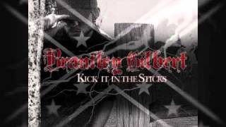 Brantley Gilbert - Kick It In The Sticks (HQ)