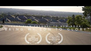 Bring My Son To Glory (Short Film/ New Book Trailer)+ | THIS WEEK