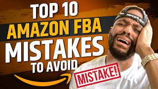 Amazon FBA Mistakes to Avoid in 2020 | Top 10 Common New Amazon Seller Mistakes & How to Avoid Them