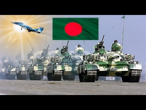 Bangladesh Armed Forces  | Bangladesh Military Power 2016 -