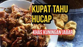 RESEP KUPAT TAHU_HUCAP KHAS KUNINGAN JAWA BARAT
