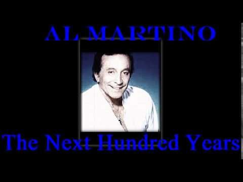 The Next 100 Years - Al Martino  Official Video & Re-recorded