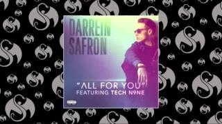 Darrein Safron- All For You (Feat. Tech N9ne)