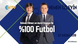 %100 Futbol Galatasaray - Medipol Başakşehir 22 Kasım 2019