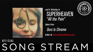 Superheaven - All the Pain (Official Audio)
