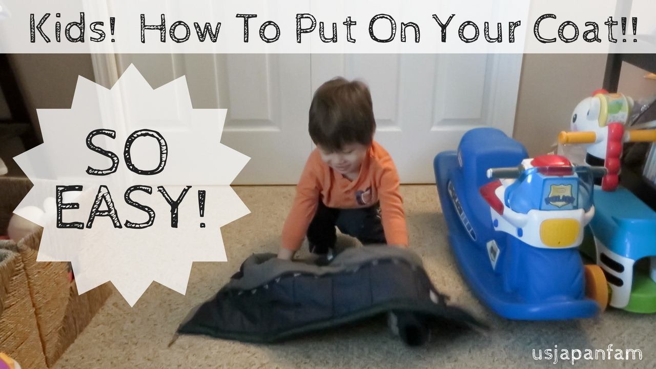 2a037cd1d2d0 Teach Your Toddler To Put On His or Her Own Coat - YouTube