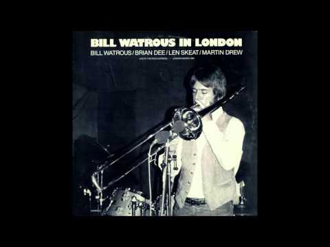 Bill Watrous Trombone  ''Live'' in London Straight no Chaser 1982